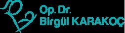 Op. Dr. Birgül KARAKOÇ